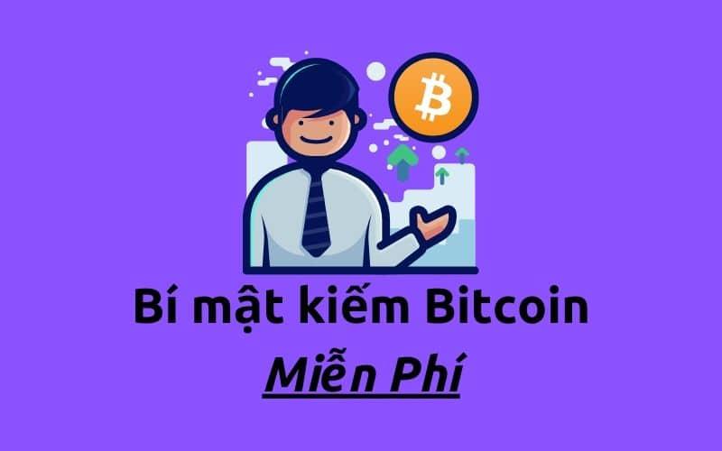 Cách kiếm Bitcoin miễn phí