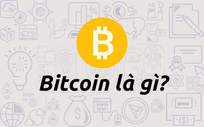 Bitcoin là gì