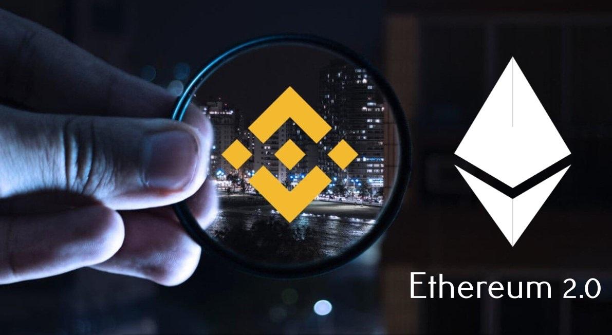Binance chính thức khởi chạy dịch vụ staking cho ETH 2.0