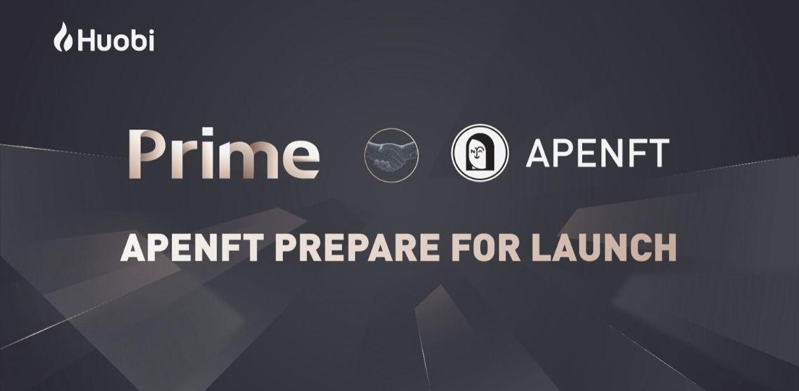 APENFT (NFT) sẽ được ra mắt trên Huobi Prime